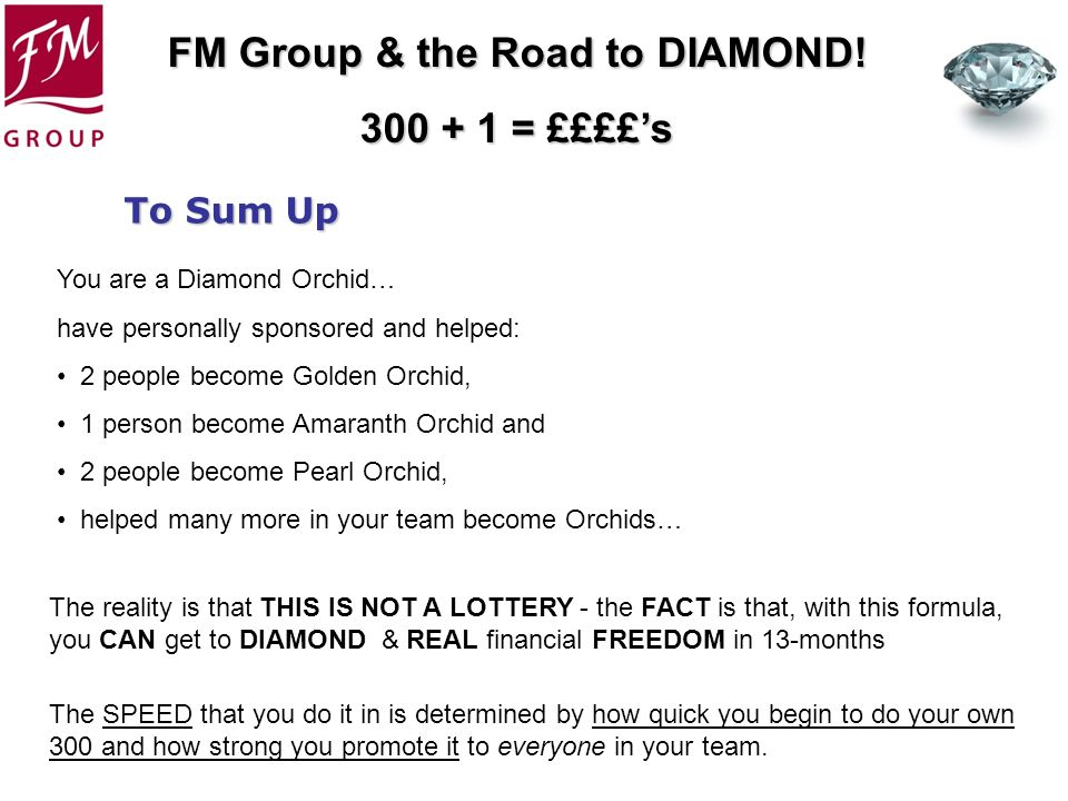 To Sum Up You are a Diamond Orchid…