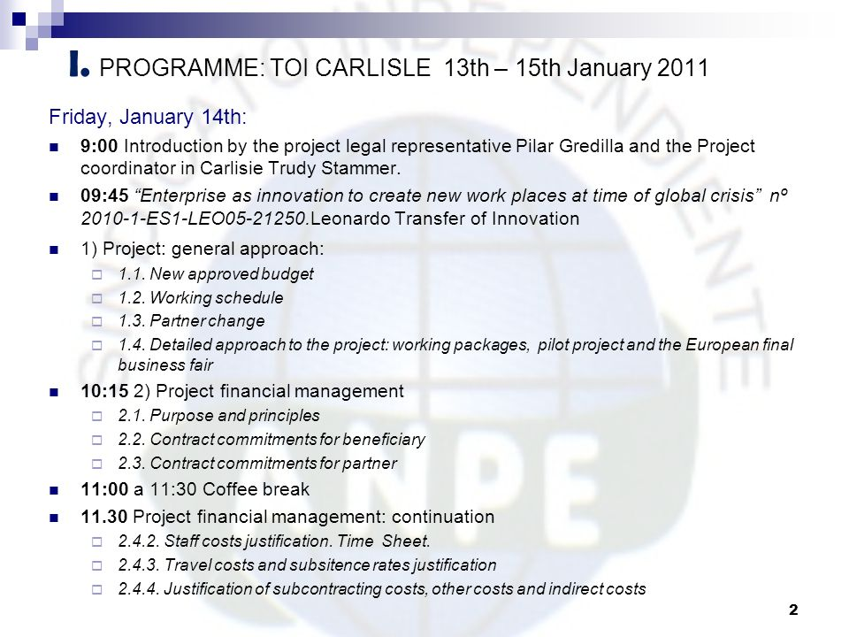 I. PROGRAMME: TOI CARLISLE 13th – 15th January 2011