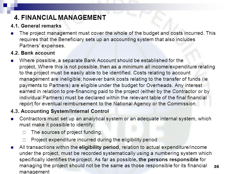 4. FINANCIAL MANAGEMENT 4.1. General remarks