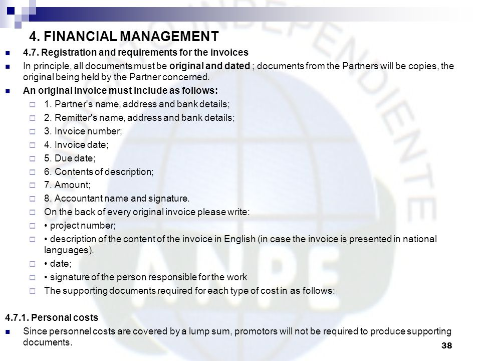 4. FINANCIAL MANAGEMENT 4.7. Registration and requirements for the invoices.
