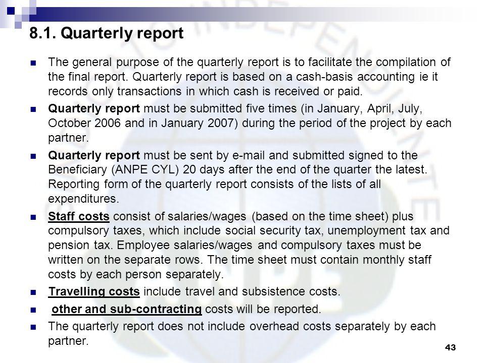 8.1. Quarterly report