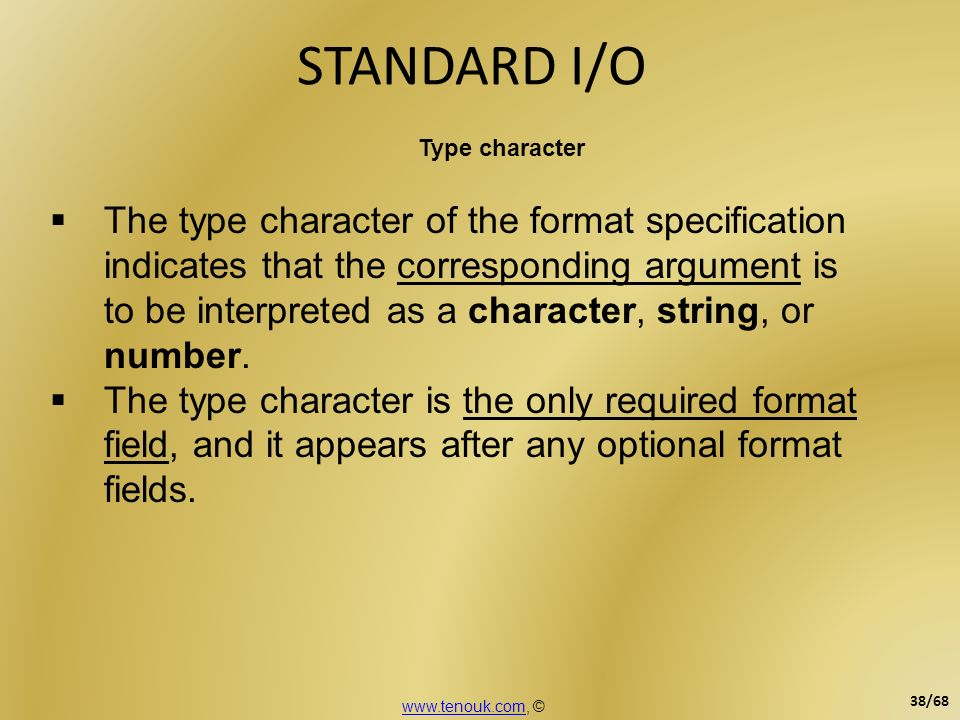 STANDARD I/O Type character.