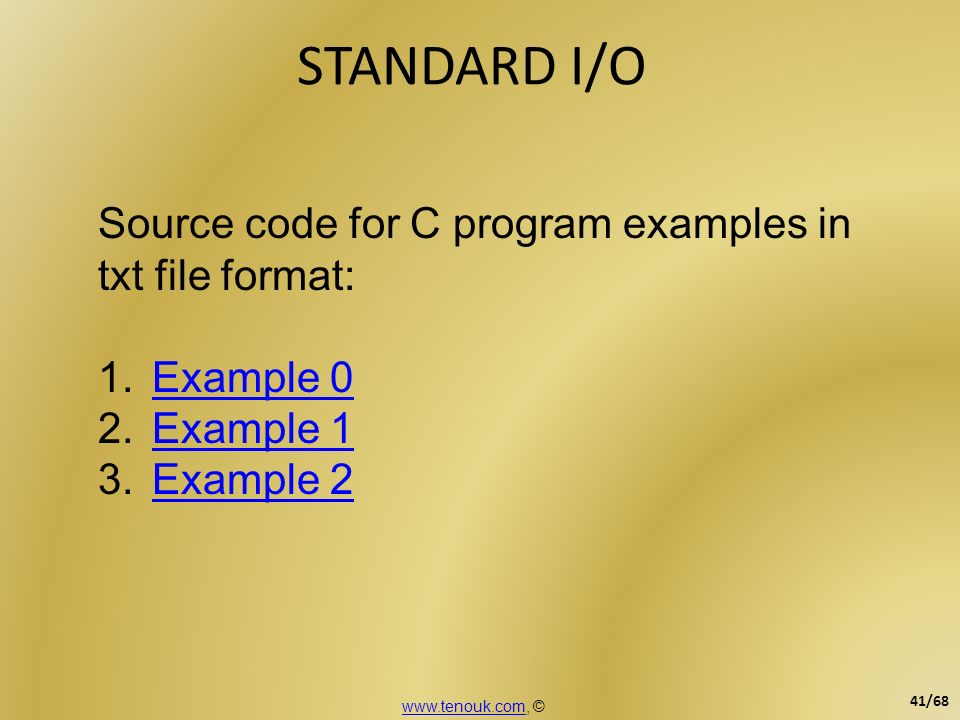 STANDARD I/O Source code for C program examples in txt file format: