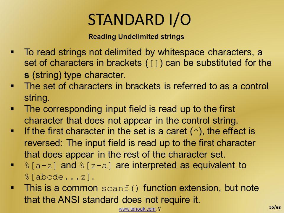 STANDARD I/O Reading Undelimited strings.