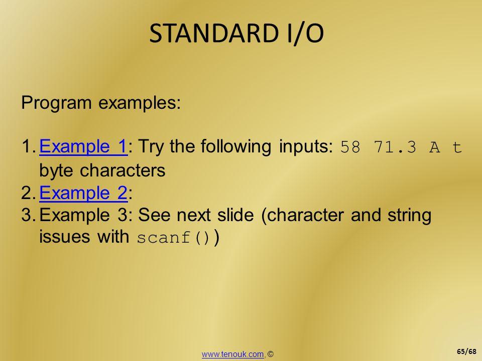 STANDARD I/O Program examples: