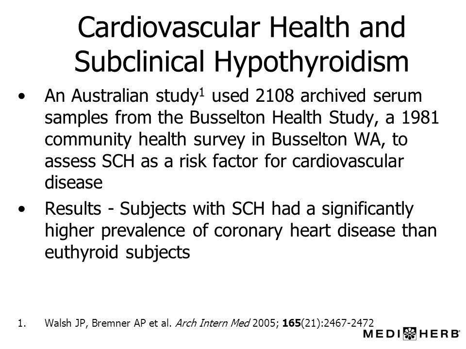 Cardiovascular Health and Subclinical Hypothyroidism