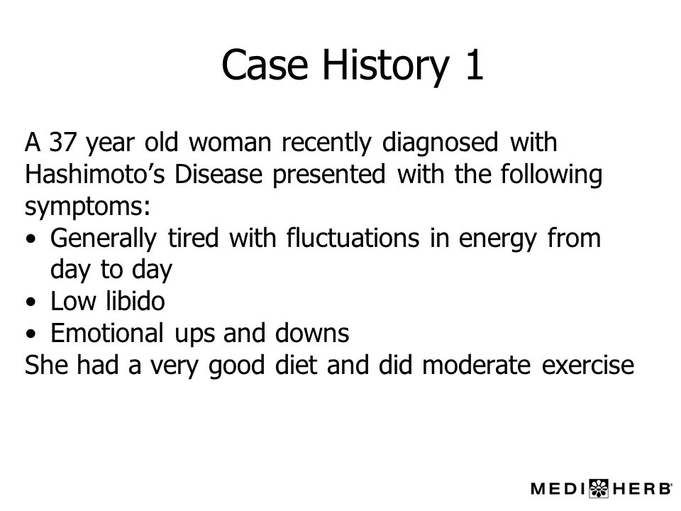 Case History 1 A 37 year old woman recently diagnosed with