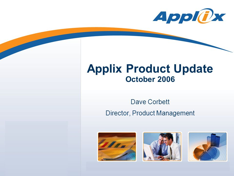 Applix Product Update October 2006