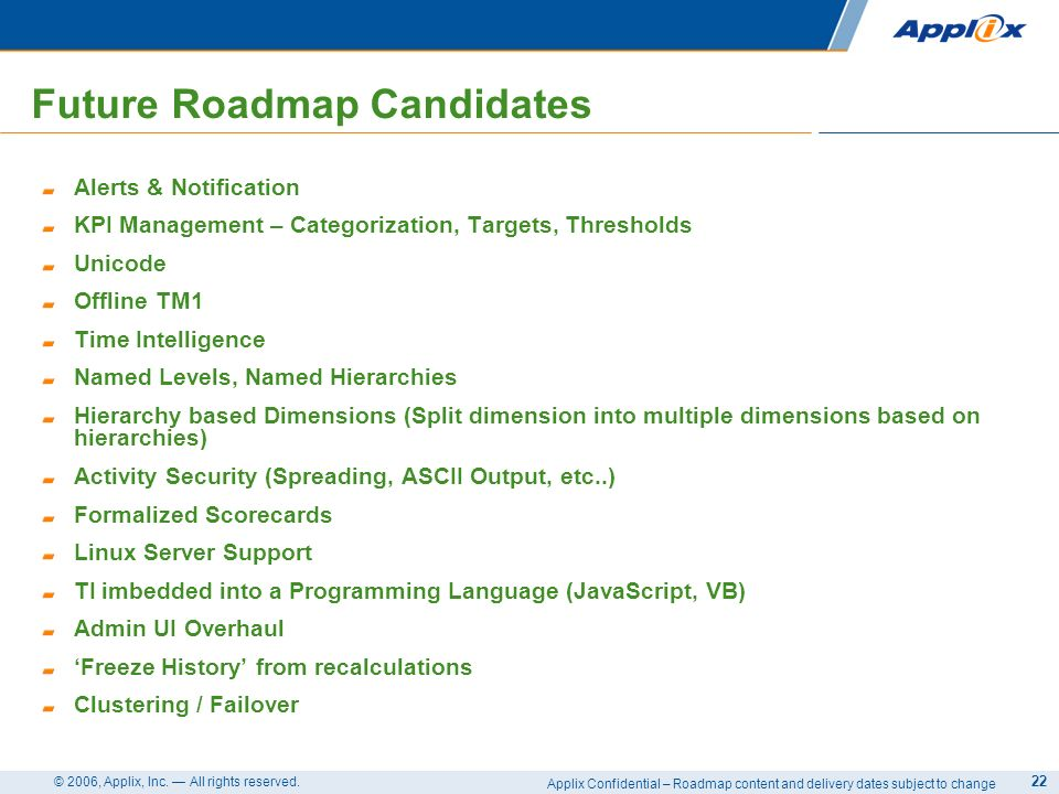 Future Roadmap Candidates