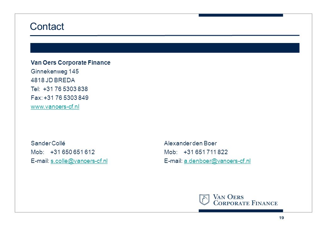 Contact Van Oers Corporate Finance Ginnekenweg JD BREDA