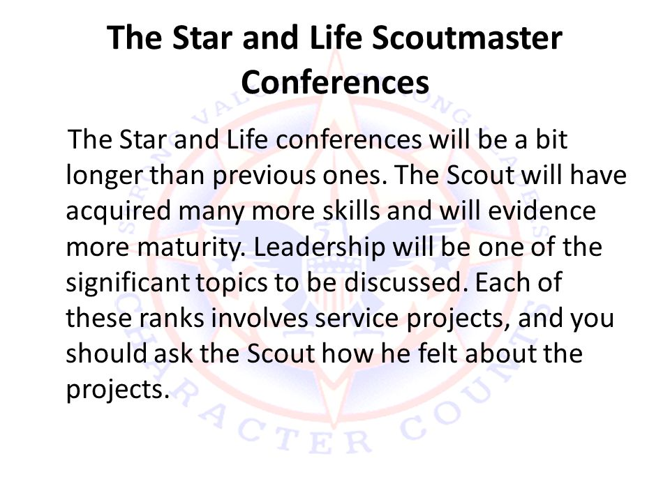 The Star and Life Scoutmaster Conferences