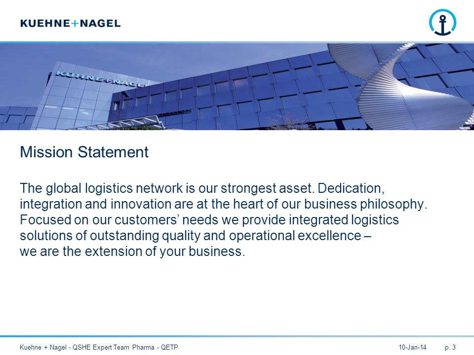 The global logistics network is our strongest asset