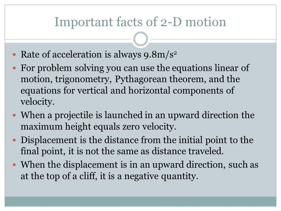Important facts of 2-D motion