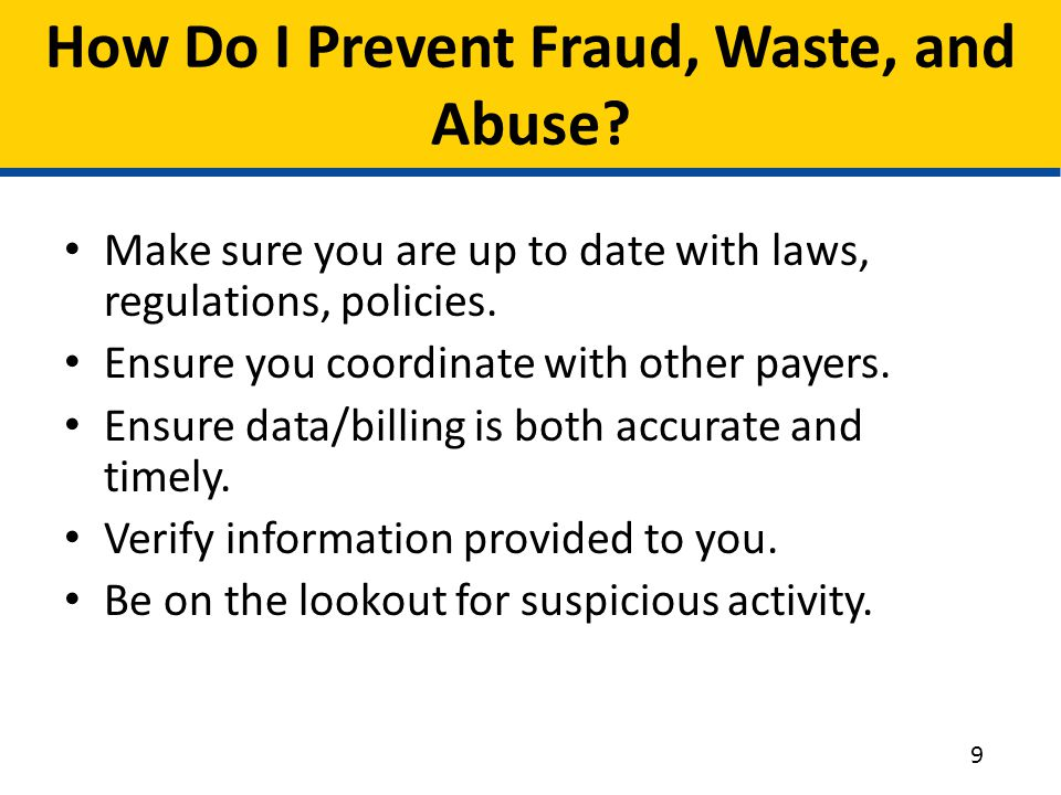 How Do I Prevent Fraud, Waste, and Abuse