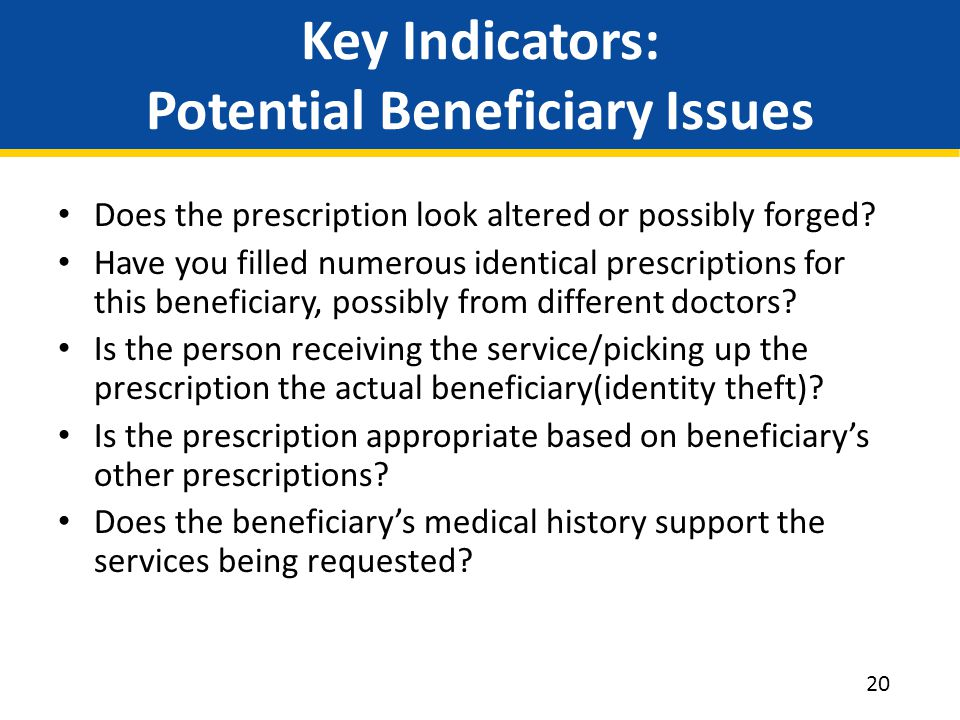 Key Indicators: Potential Beneficiary Issues