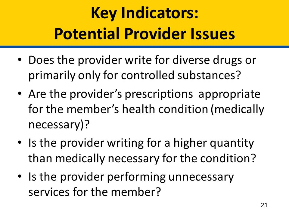 Key Indicators: Potential Provider Issues