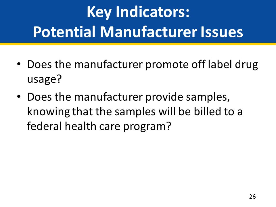 Key Indicators: Potential Manufacturer Issues