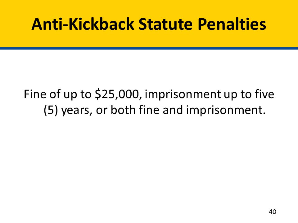 Anti-Kickback Statute Penalties