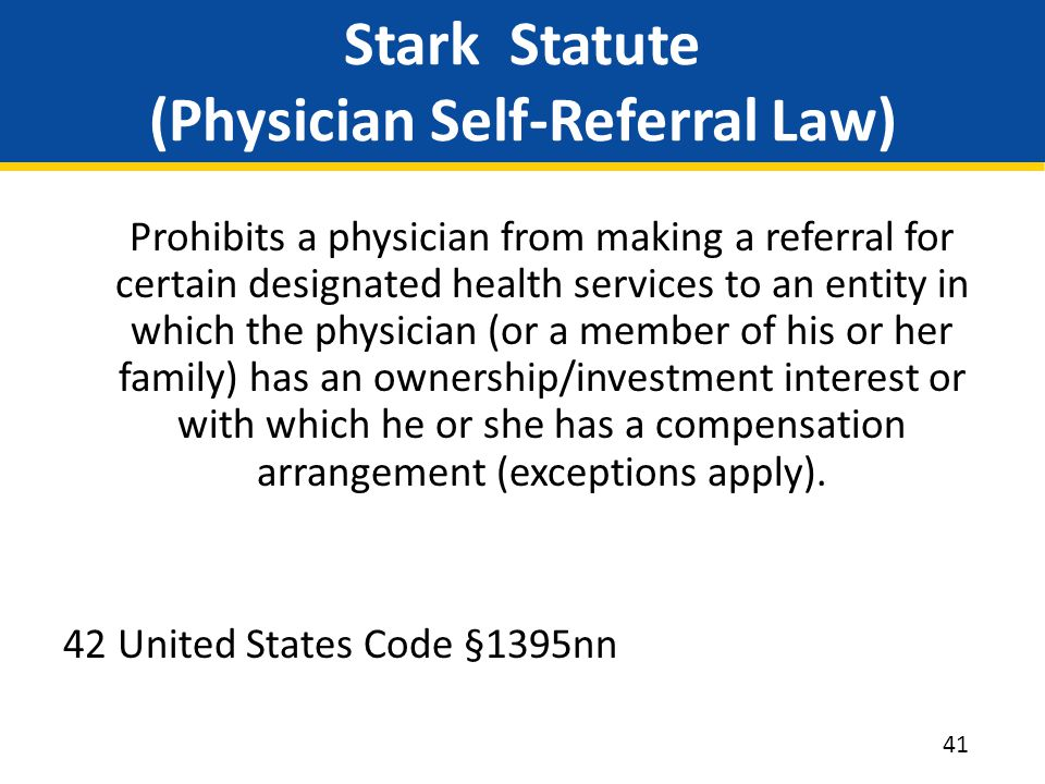 Stark Statute (Physician Self-Referral Law)