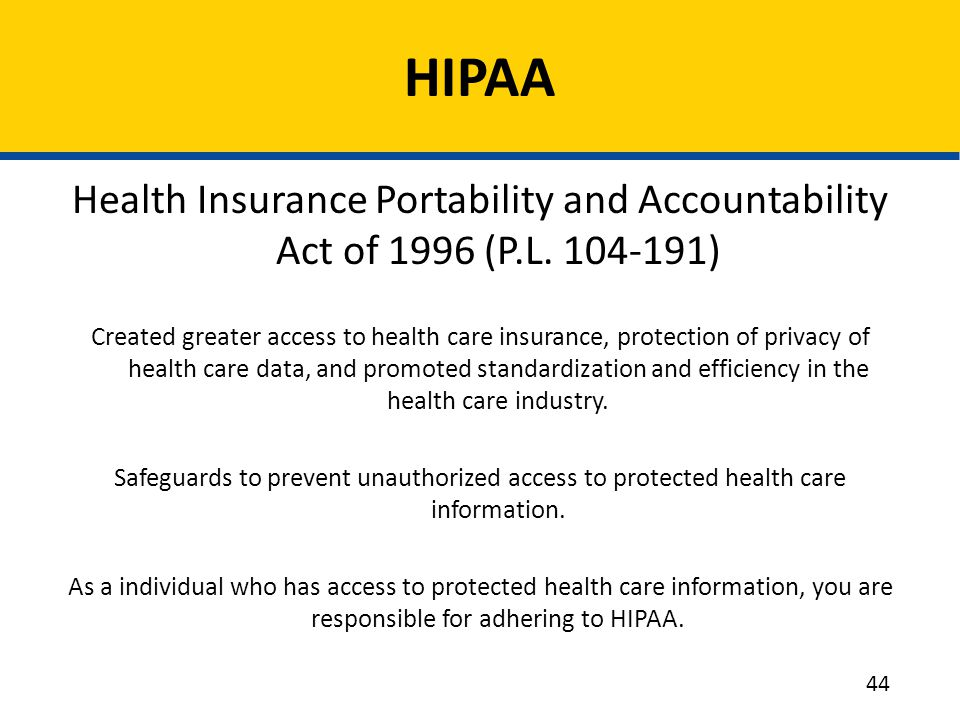 HIPAA Health Insurance Portability and Accountability Act of 1996 (P.L. 104-191)