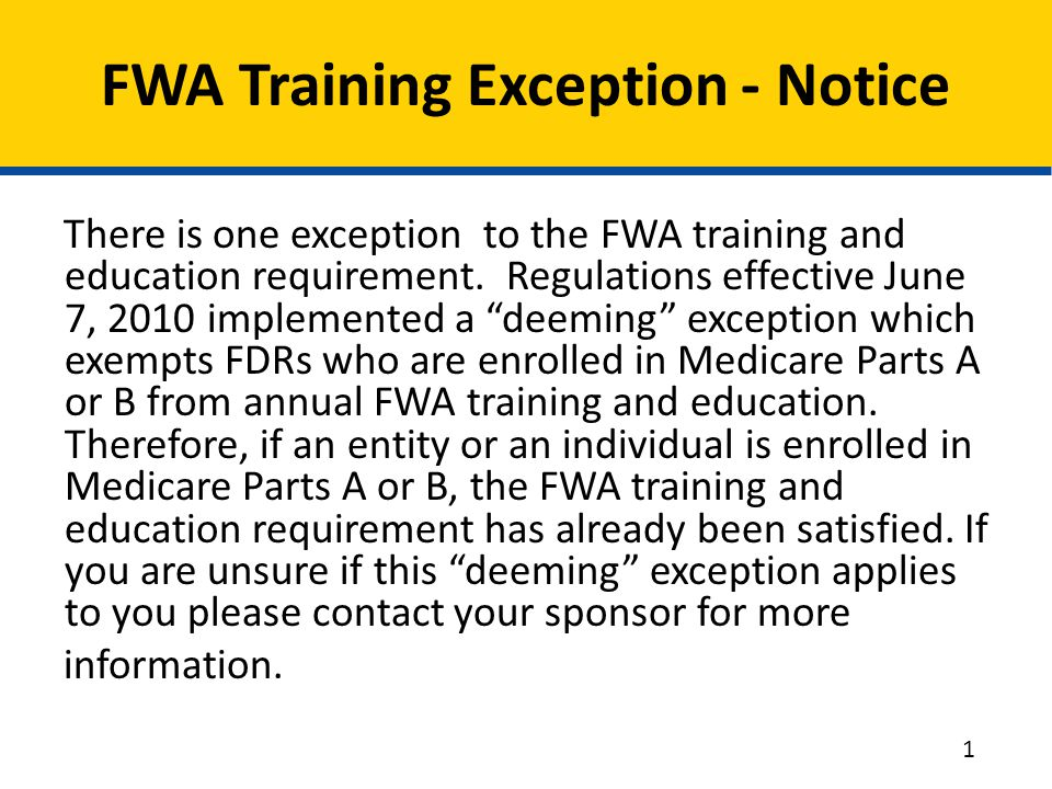 FWA Training Exception - Notice