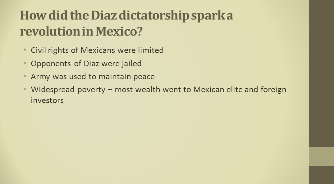 How did the Diaz dictatorship spark a revolution in Mexico
