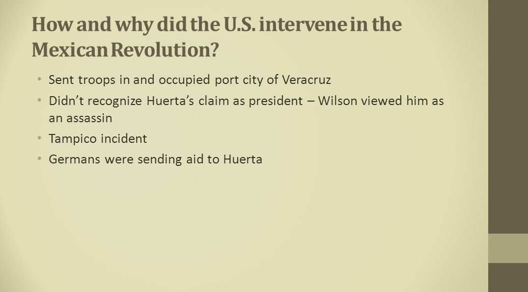 How and why did the U.S. intervene in the Mexican Revolution