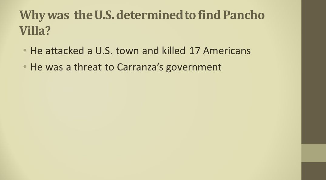 Why was the U.S. determined to find Pancho Villa