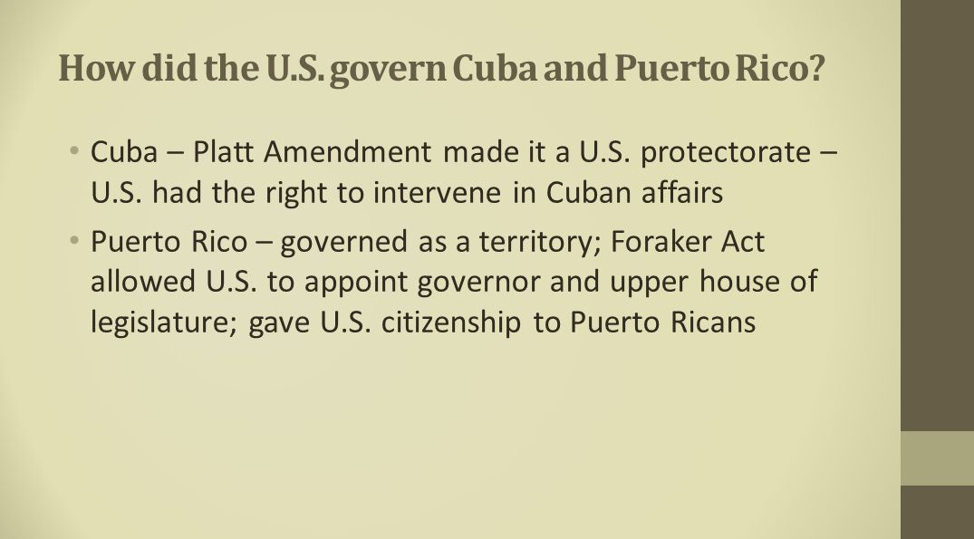 How did the U.S. govern Cuba and Puerto Rico