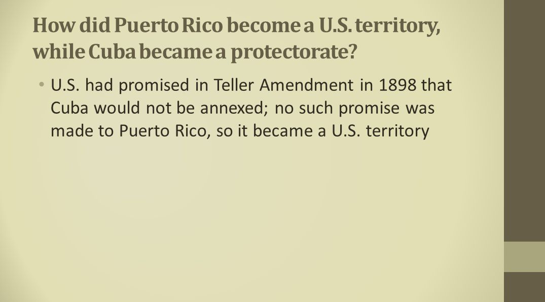 How did Puerto Rico become a U. S
