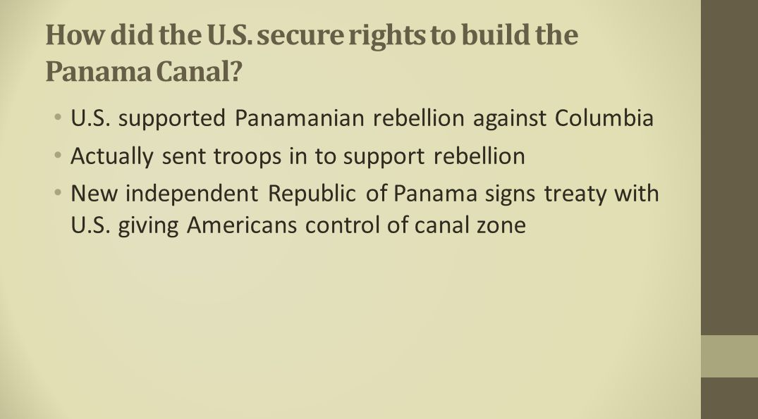 How did the U.S. secure rights to build the Panama Canal