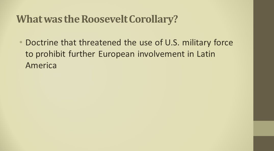What was the Roosevelt Corollary