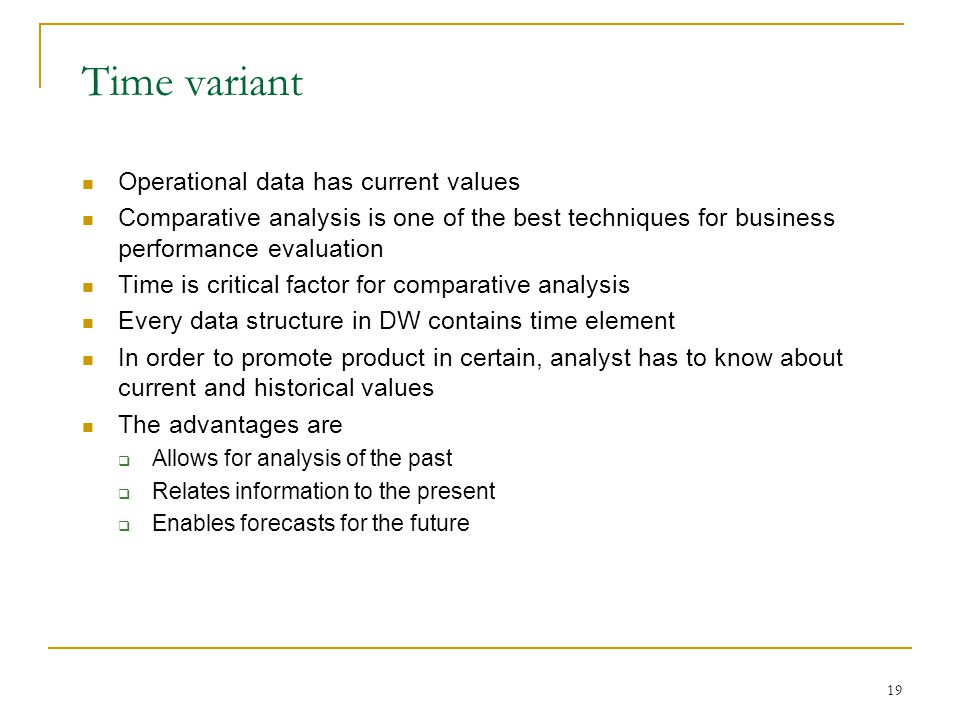 Time variant Operational data has current values