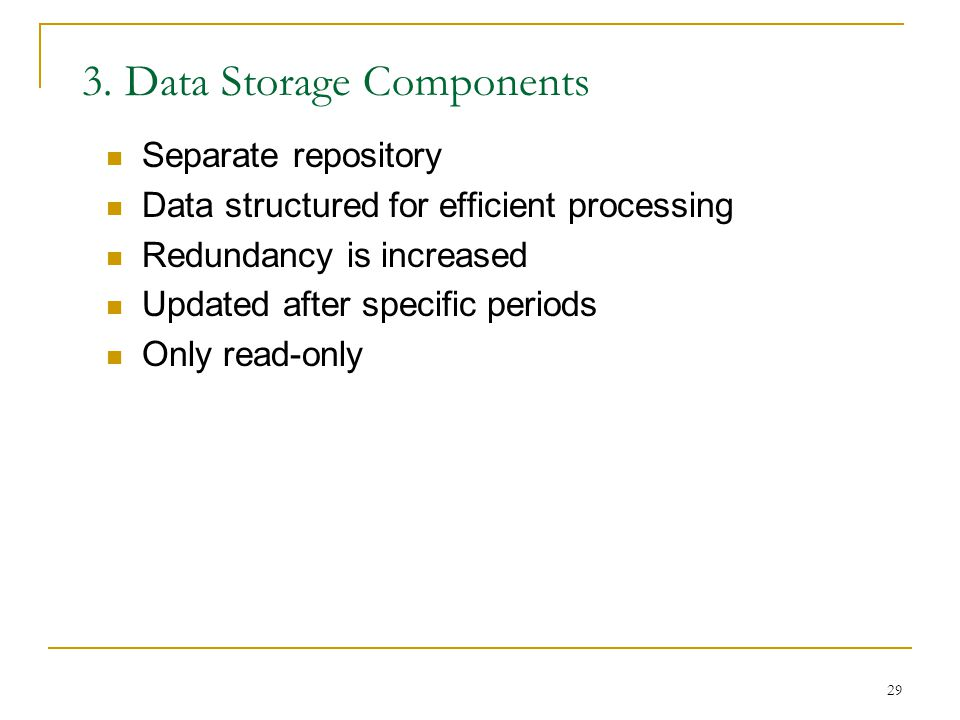 3. Data Storage Components