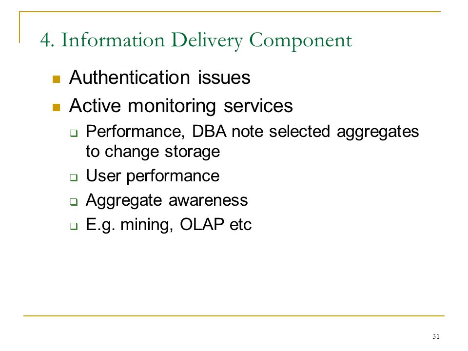 4. Information Delivery Component