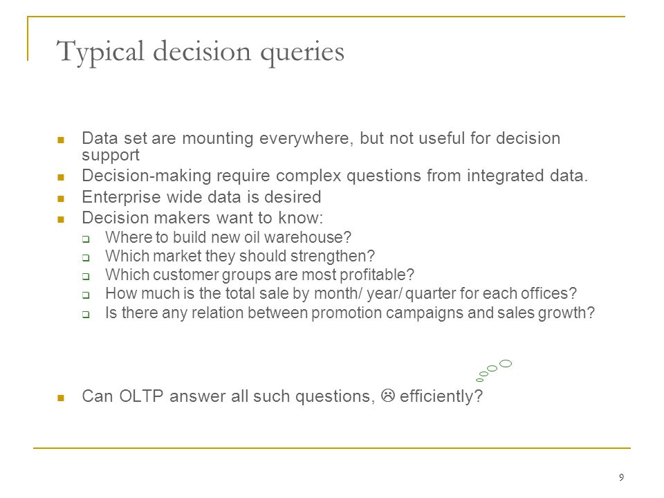 Typical decision queries