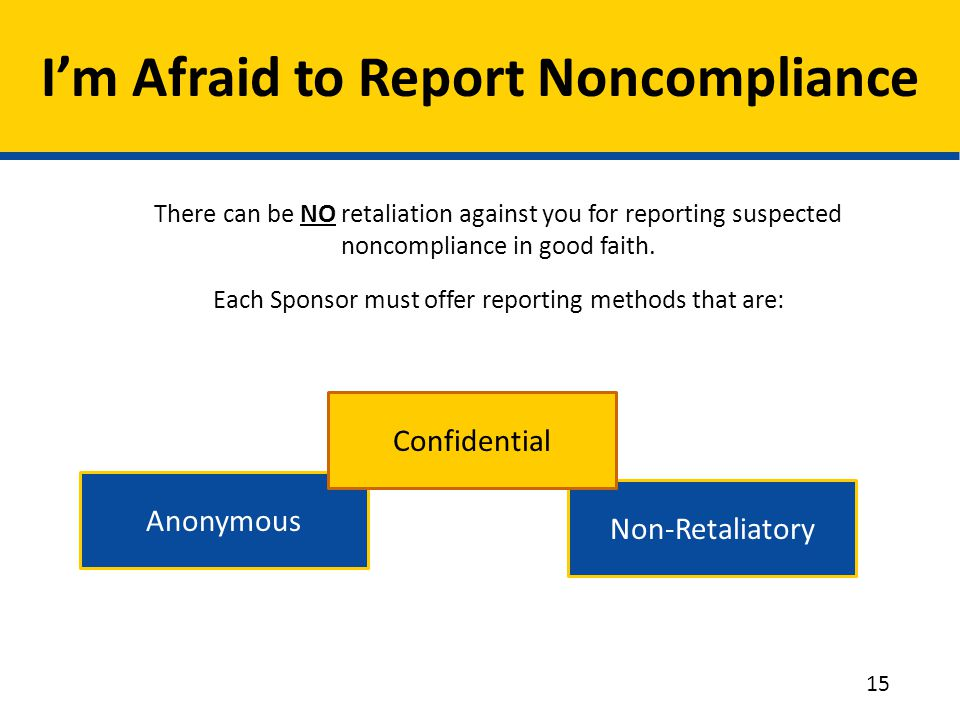 I'm Afraid to Report Noncompliance