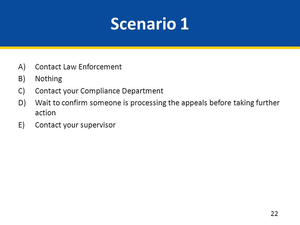 Scenario 1 Contact Law Enforcement Nothing