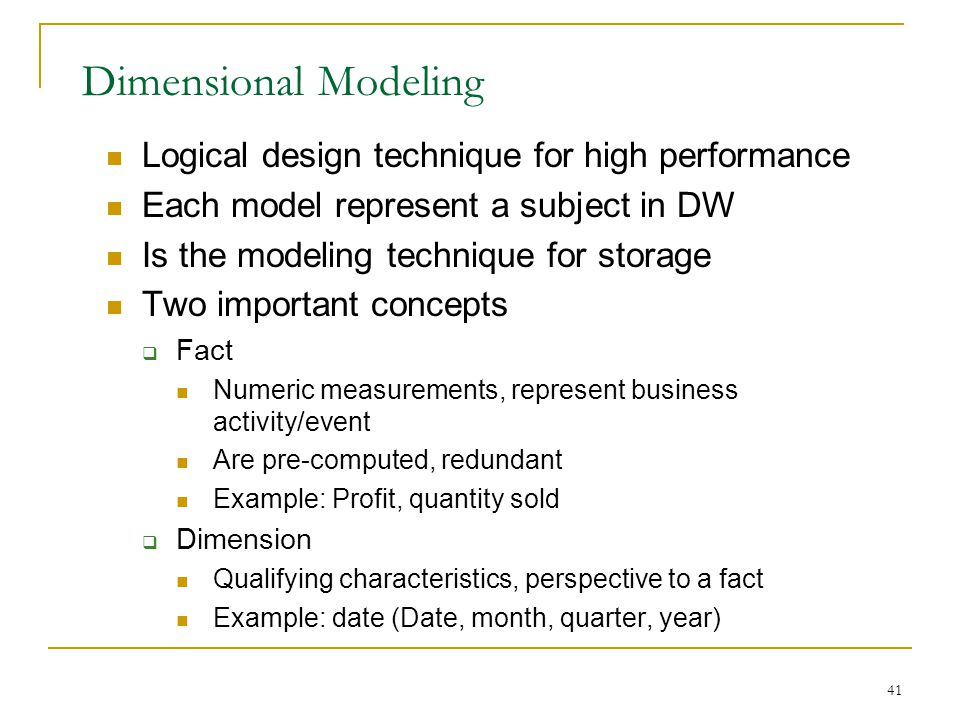Dimensional Modeling Logical design technique for high performance