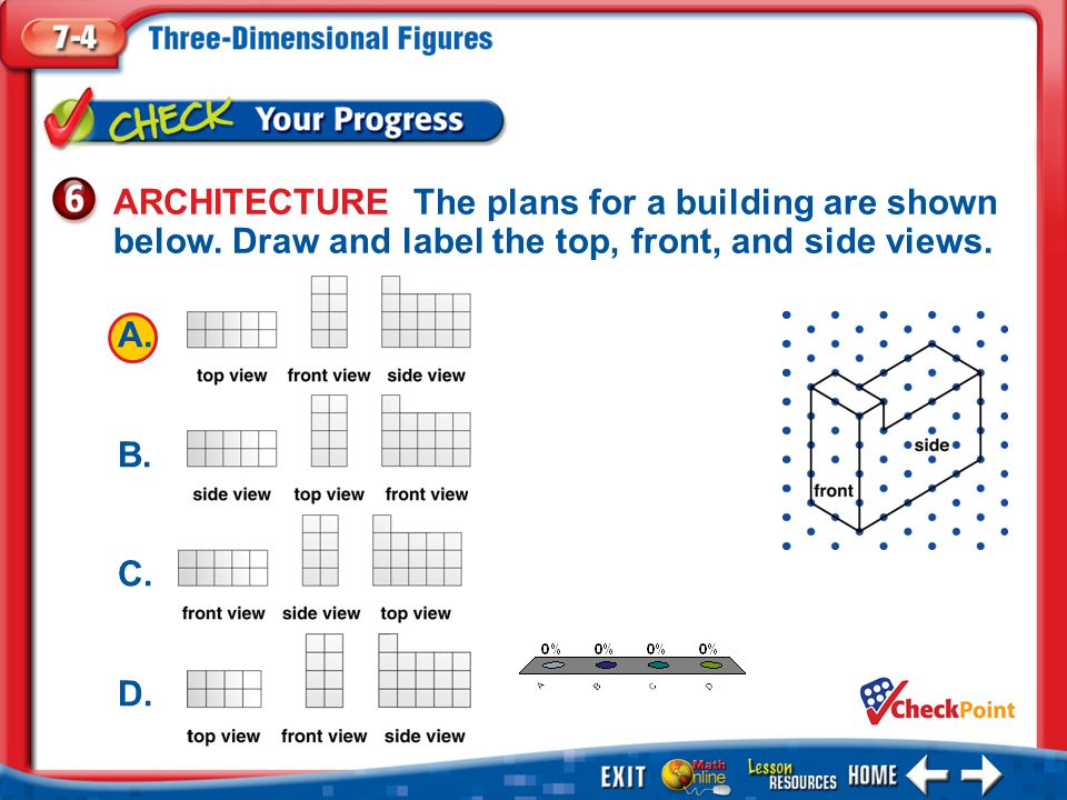 ARCHITECTURE The plans for a building are shown below