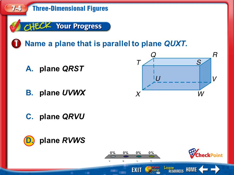 Name a plane that is parallel to plane QUXT.