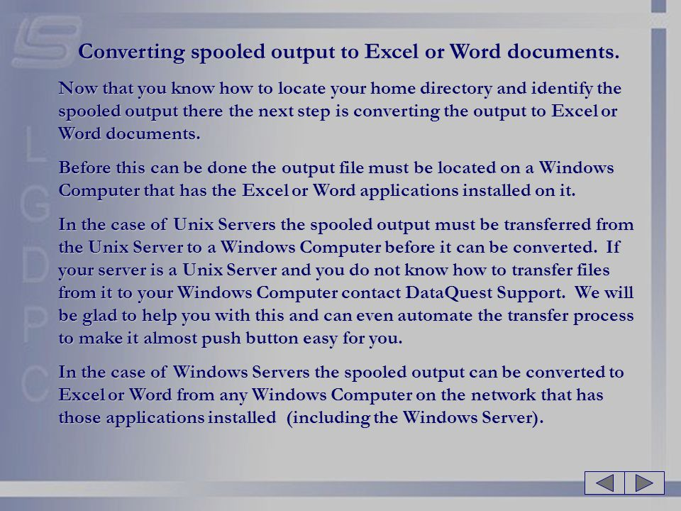 Converting spooled output to Excel or Word documents.
