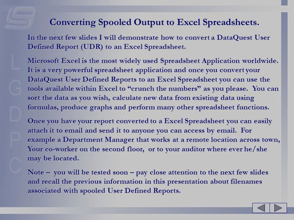 Converting Spooled Output to Excel Spreadsheets.