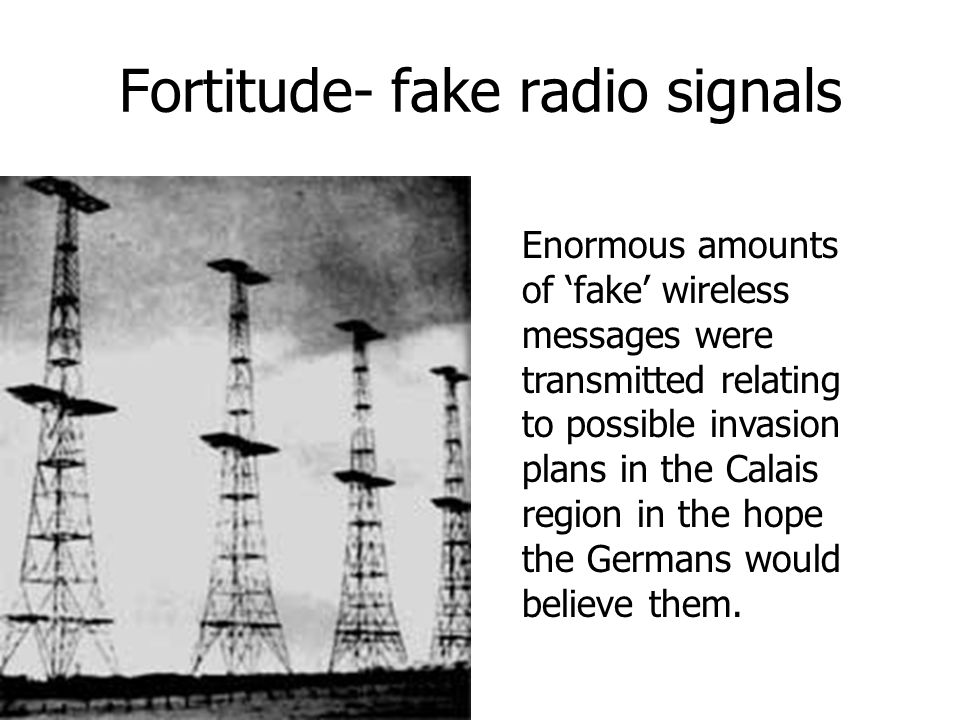 Fortitude- fake radio signals