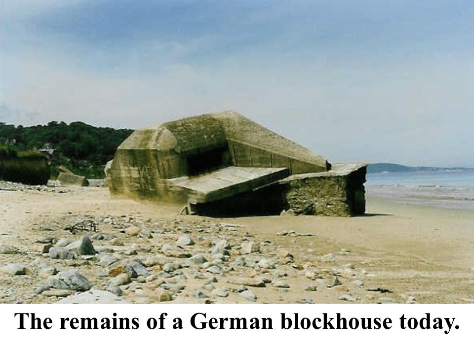 The remains of a German blockhouse today.
