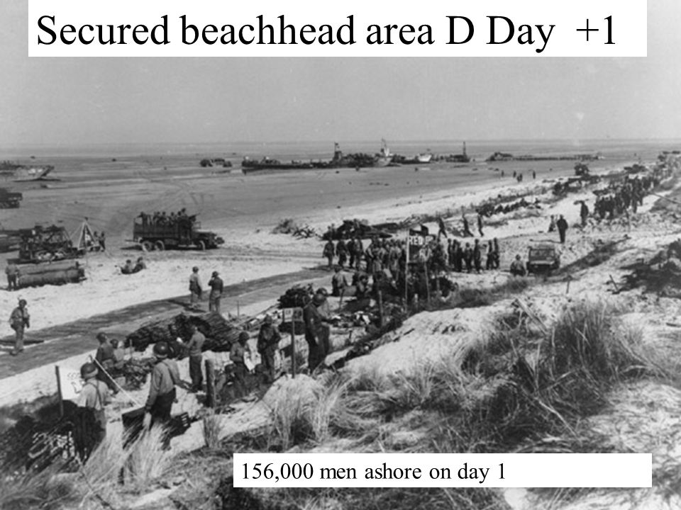 Secured beachhead area D Day +1