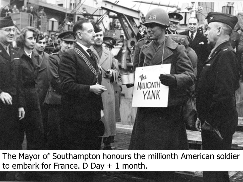 The Mayor of Southampton honours the millionth American soldier to embark for France.