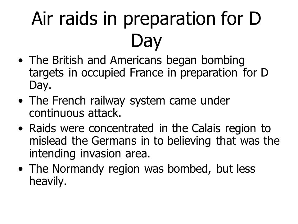 Air raids in preparation for D Day