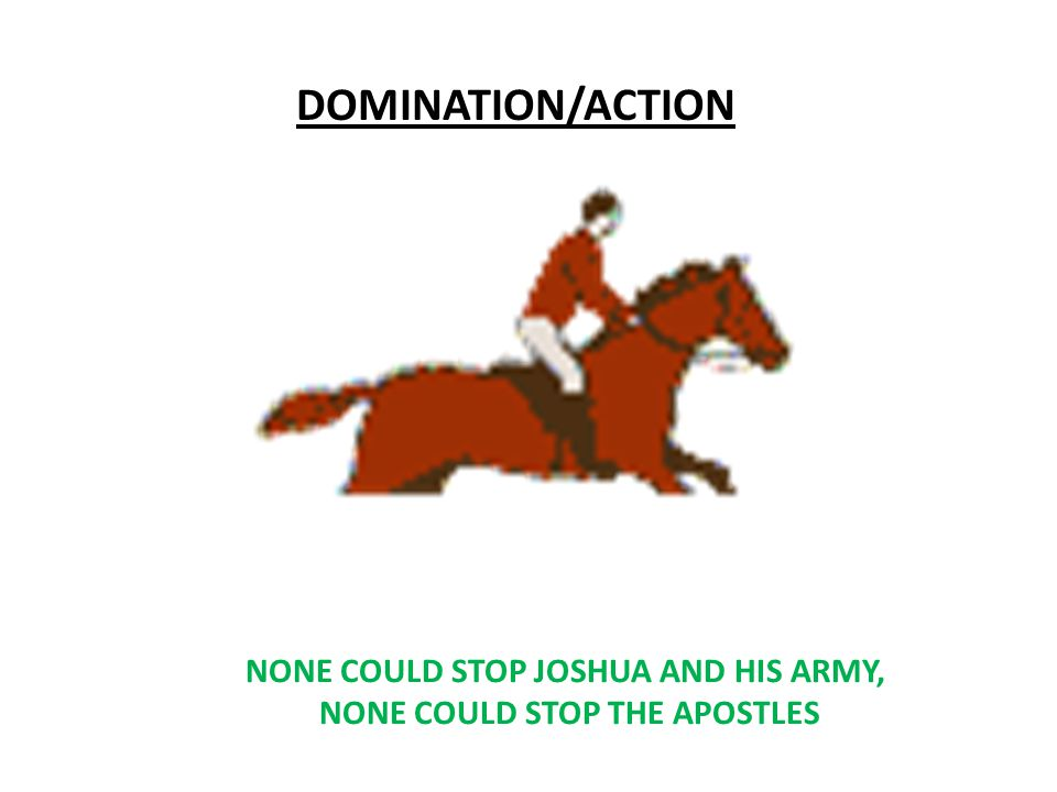 NONE COULD STOP JOSHUA AND HIS ARMY, NONE COULD STOP THE APOSTLES