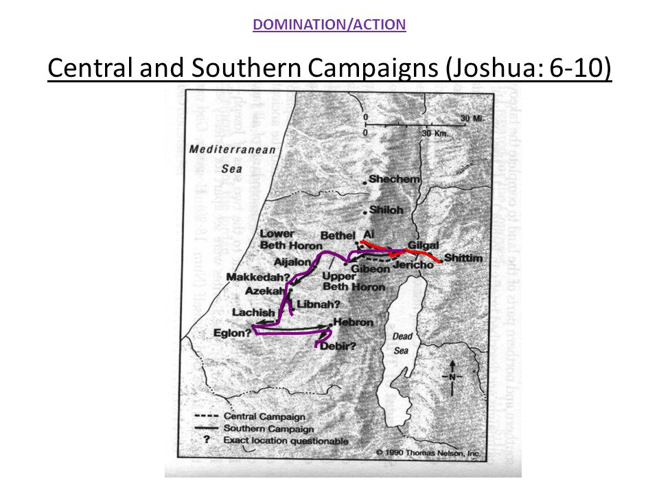 Central and Southern Campaigns (Joshua: 6-10)